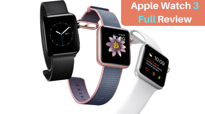 Apple Watch Series 3 Review 2018