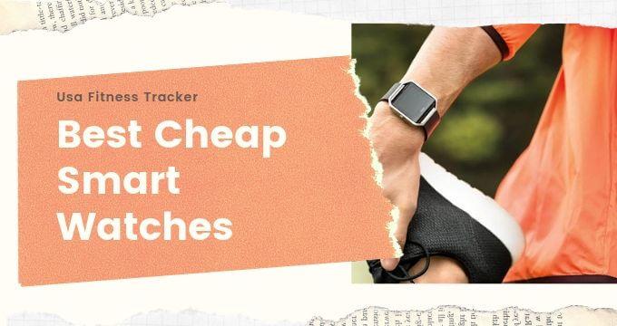 Cheap-Smart-Watches-Deals-usafitnesstracker.com_