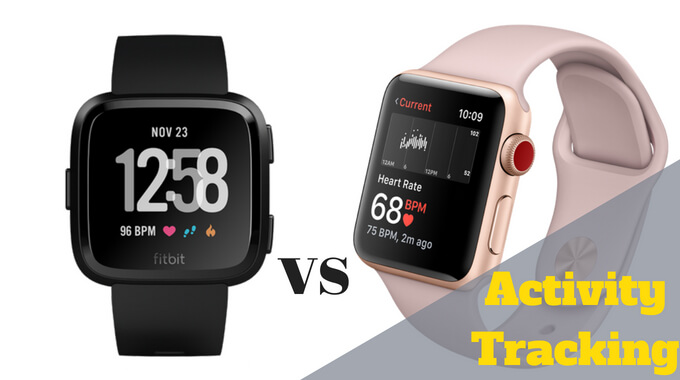 apple-watch-3-vs-fitbit-versa-wich-smartwatch-is-the-best-for-Activity-Tracking-usafitnesstracker.com