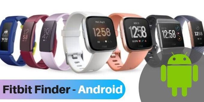 find-my-fitbit-tips-for-tracking-down-your-fitbits-Fitbit Finder -Android-usafitnesstracker.com