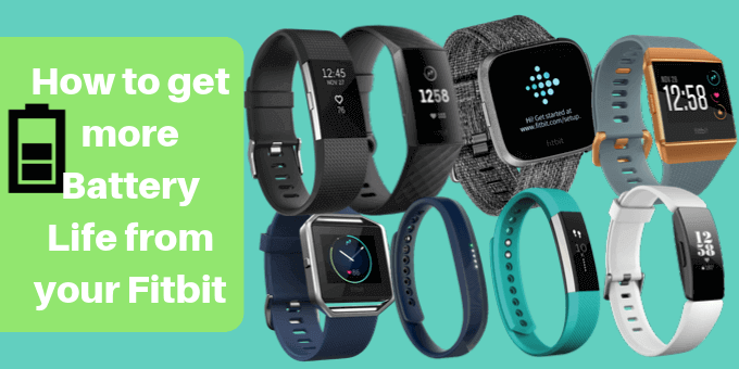 how-get-more-battery-life-from-your-fitbit-usafitnesstracker.com